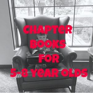 Chapter Books For 5-8 Year Olds